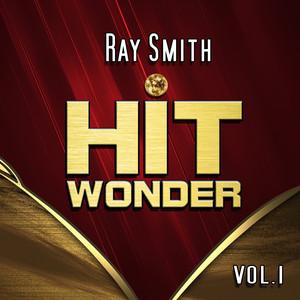 Hit Wonder: Ray Smith, Vol. 1 album