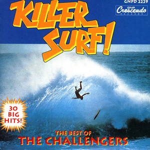 Killer Surf: The Best of the Challengers album