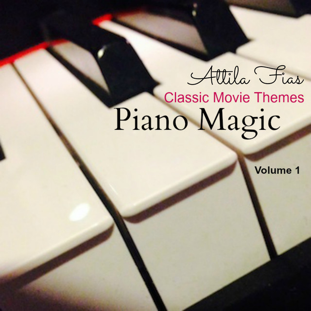 Piano Magic Classic Movie Themes