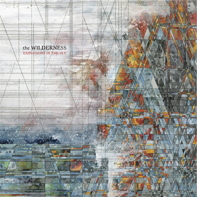 Album cover for The Wilderness by Explosions In The Sky