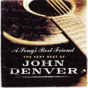 A Song's Best Friend - The Very Best Of John Denver Albumcover