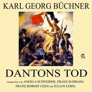 Karl Georg Büchner: Dantons Tod Audiobook