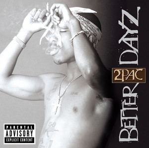 Better Dayz (Explicit Version) Albümü