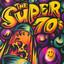 The Super 70's - Vol. 2 cover