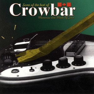 Some of the Best of Crowbar album