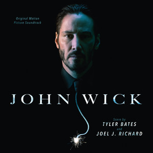 John Wick (Original Motion Picture Soundtrack) Albümü