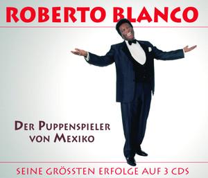 Der Puppenspieler von Mexico / Das Beste von Roberto Blanco album
