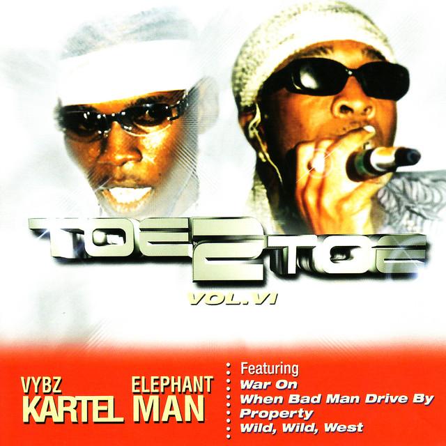 Toe 2 Toe Volume 6: Vybz Kartel Vs Elephant Man