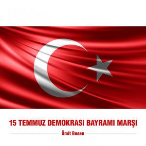 15 Temmuz Demokrasi Bayramı Marşı Albümü