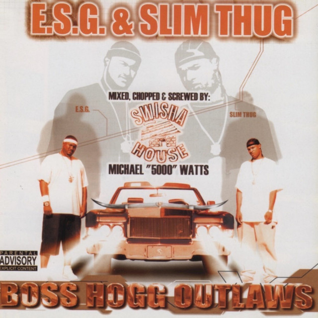 Slim Thug, E.S.G., E.S.G., Slim Thug Boss Hogg Outlaws (Mixed, Chopped & Screwed) album cover