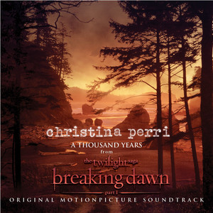 A Thousand Years - Christina Perri