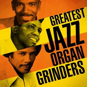 Jimmy Smith, Irving Mills, Mitchell Parish, Will Hudson, Grady Tate, Kenny Burrell Organ Grinder's Swing cover