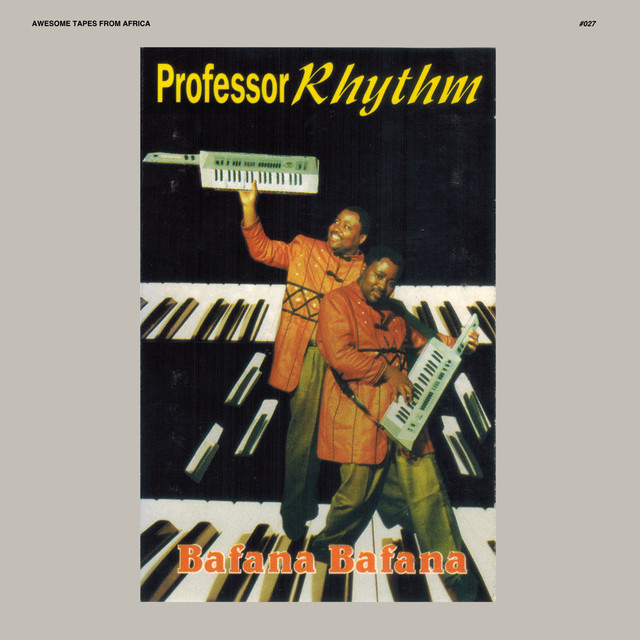 Album cover for Bafana Bafana by Professor Rhythm