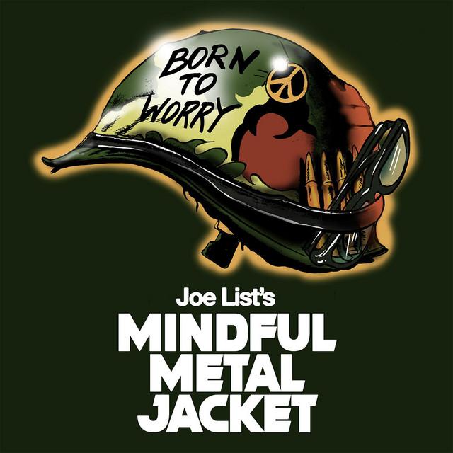 Joe List's Mindful Metal Jacket Image