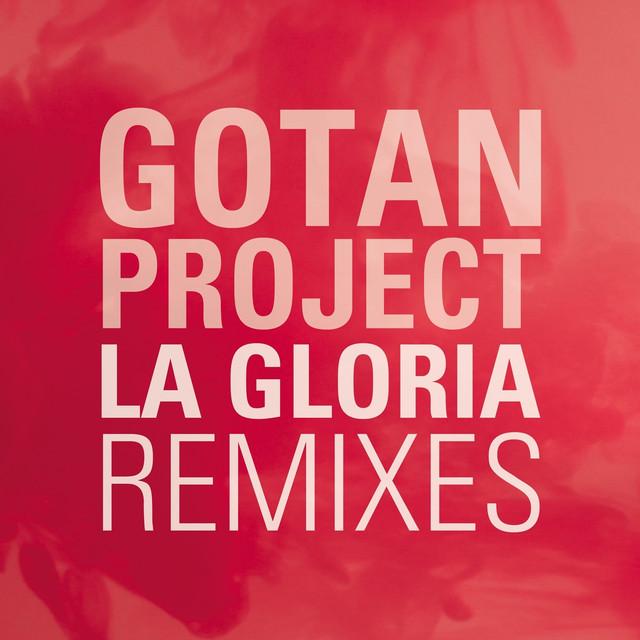 La Gloria (Remixes)