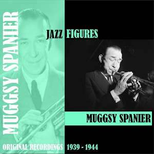 Jazz Figures / Muggsy Spanier (1939-1944) album