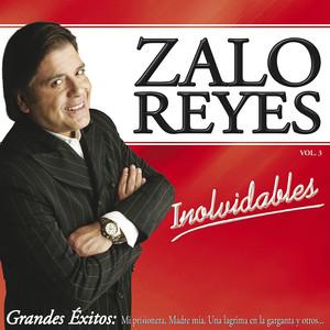 Inolvidables - Zalo Reyes