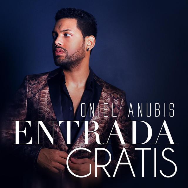 Album cover for Entrada Gratis by Oniel Anubis