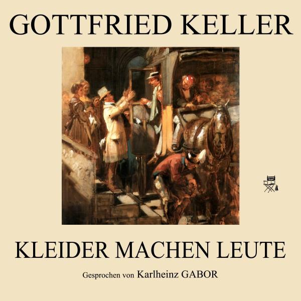 Kleider Machen Leute By Gottfried Keller On Spotify