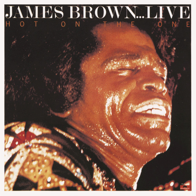 James Brown Hot on the One... Live album cover