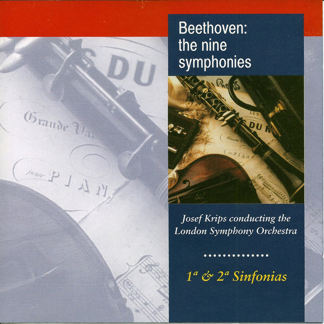 Beethoven: The Nine Symphonies No. 1, No. 2