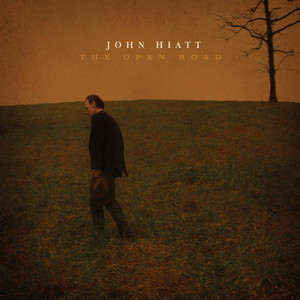 The Open Road - John Hiatt