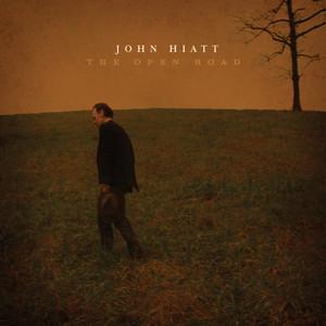 The Open Road - John Hiatt