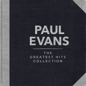 Paul Evans - The Greatest Hits Collection album