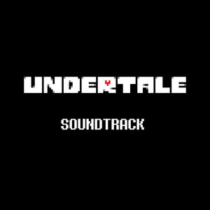 UNDERTALE Soundtrack - Toby Fox
