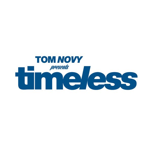 Tom Novy Presents Timeless