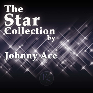 The Star Collection By Johnny Ace album