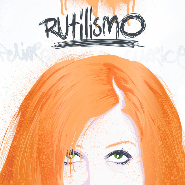 Album cover for Rutilismo by JPelirrojo, Currice