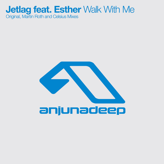 Jetlag, Esther - Walk With Me