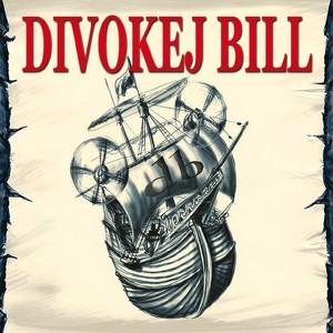 Divokej Bill - Divokej Bill