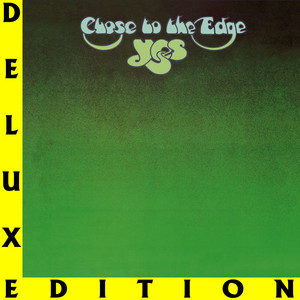 Yes Close To The Edge (I. The Solid Time Of Change, II. Total Mass Retain, III. I Get Up I Get Down, IV. Seasons Of Man) - Remastered cover