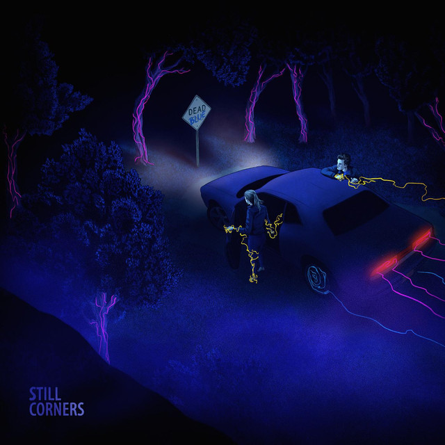 Album cover for Dead Blue by Still Corners