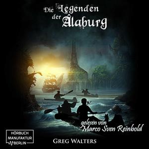Die Legenden der Alaburg (Die Farbseher Saga 2) Audiobook