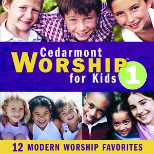 Cedarmont Worship For Kids, Volume 1 album