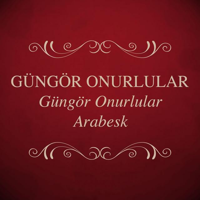 Güngör Onurlular / Arabesk