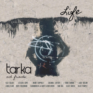 Tarka & Friends: Life