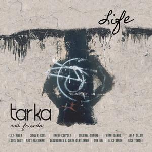 Tarka & Friends: Life