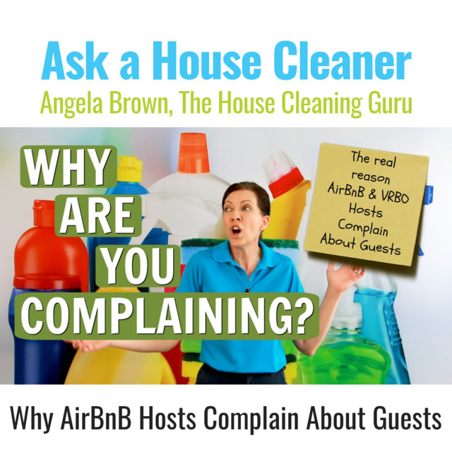 Why Airbnb Hosts Complain About Guests - Is it Justified?, an