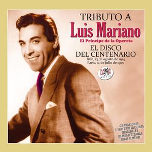 El Disco del Centenario (Tributo a Luis Mariano) Vol. 2 album