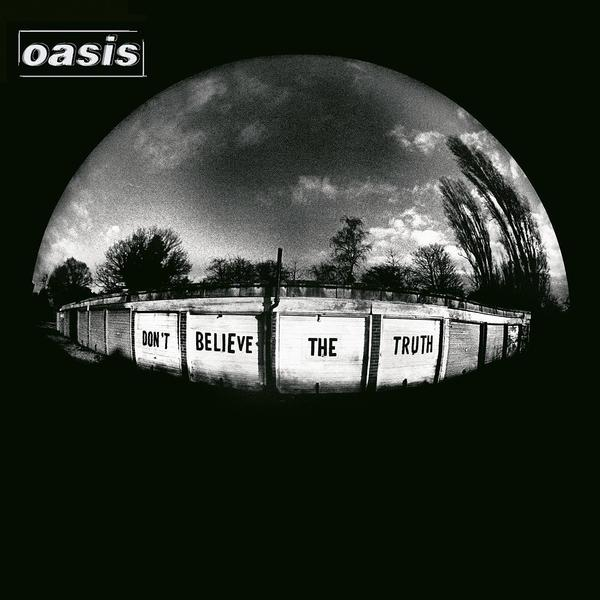 Album cover for Don't Believe the Truth by Oasis