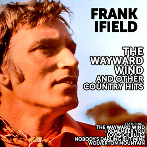 Frank Ifield: The Wayward Wind and other Country Hits album