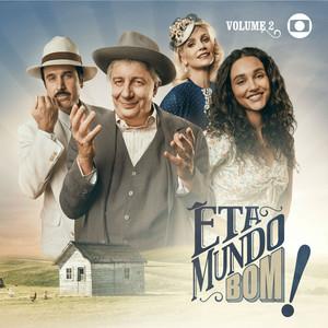 Êta Mundo Bom! - Vol. 2 - EP