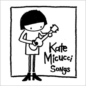 Songs - EP - Kate Micucci