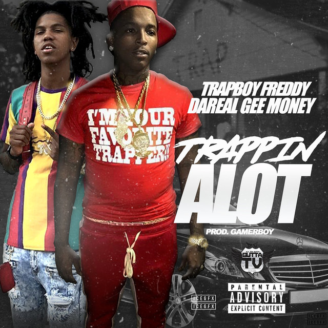 Trapping a Lot (feat. da real gee money)