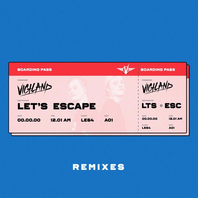 Let's Escape (Remixes)