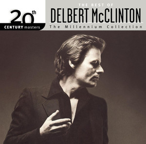 20th Century Masters: The Millennium Collection: The Best of Delbert McClinton album